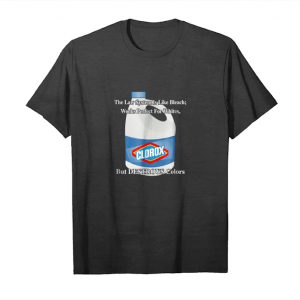 Buy The Law System Is Like Bleach, Perfect For Whites T Shirt Unisex T-Shirt