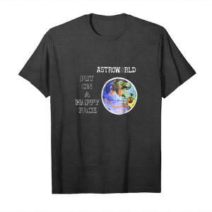 Cool Tee Shirts Put On A Happy Face Shirt Astroworld Unisex T-Shirt