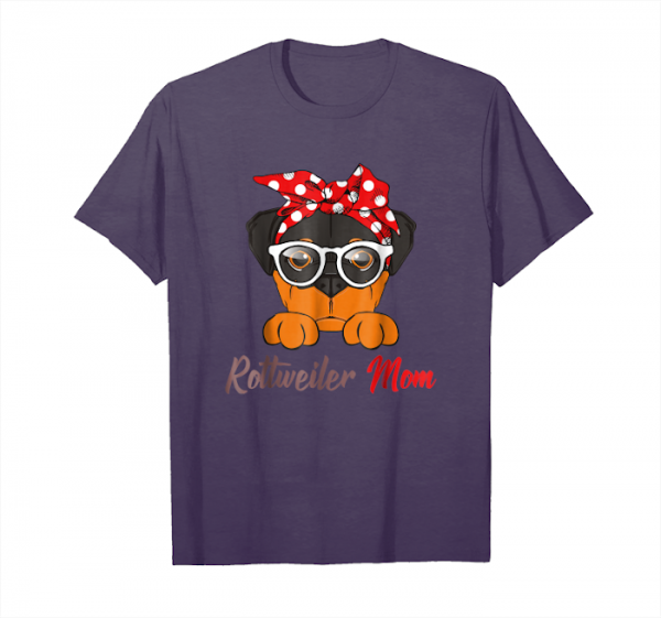 Get Now Rottweiler Mom Funny T Shirt Mother's Day Gift Unisex T-Shirt
