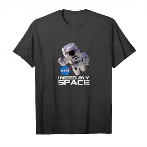Buy Now Nasa Logo   Astronaut With I Need My Space T Shirt Unisex T-Shirt