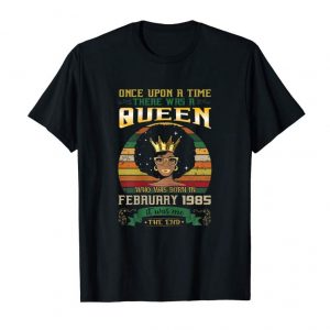 Order Womens Queen Born In February 1985 T Shirt 34th Birthday Decoration