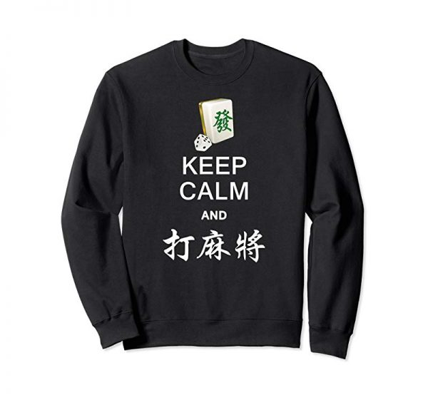 Get Keep Calm And Play Mahjong T Shirt In Chinese For Men Women