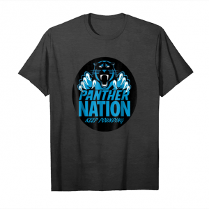 Buy Keep Pounding T Shirt Panther Nation Men Womens Kids Unisex T-Shirt
