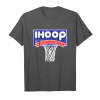 Order Now Ihoop So Please Watch Your Ankles Basketball T Shirt Unisex T-Shirt