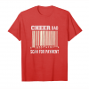 Buy Now Cheer Dad Scan For Payment Funny, Broke Cheerleading Tshirt Unisex T-Shirt