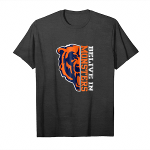 Get Now Chicago Football Fan T Shirt Belive In Monsters Bear Tee Unisex T-Shirt