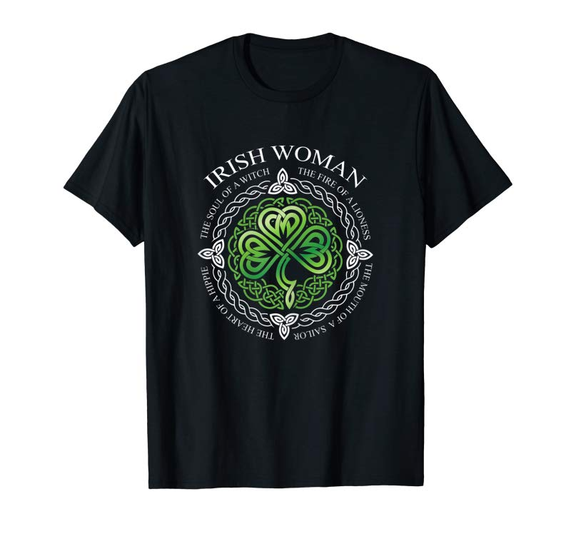 Get Womens Irish Woman The Soul Of A Witch The Fire Of Lioness Shirt