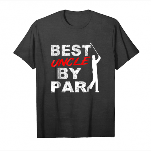 Buy Now Best Uncle By Par Funny Golf Fan Gift Shirt For Golf Lover_1 Unisex T-Shirt
