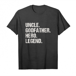 Trending Awesome Cool Godfather Legend Hero Uncle T Shirt Family Gift Unisex T-Shirt