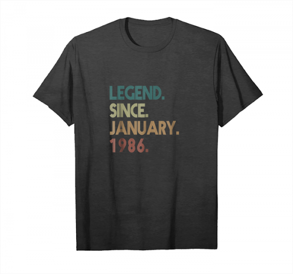 Order 33th Birthday Gift 33 Years Old Legend Since January 1986 Unisex T-Shirt