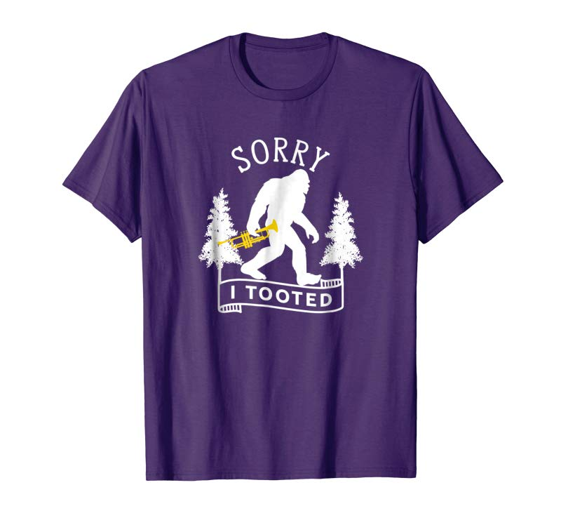 cea7a11cf Trends Sorry I Tooted Funny Trumpet T-Shirt - Jazzy Bigfoot Gift ...