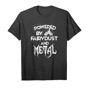 Trending Powered By Fairy Dust And Metal Rock And Roll Lover Shirt Unisex T-Shirt