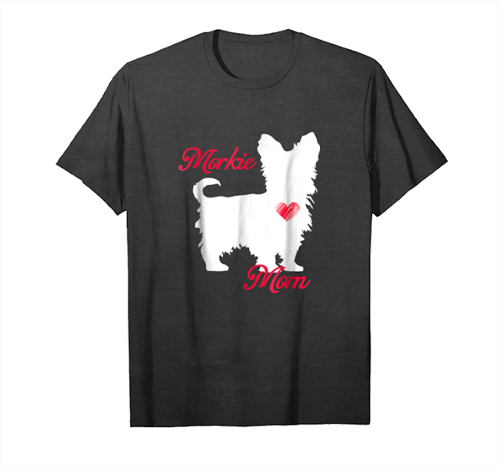 Cool Morkie Mom Cute Mother's Day T Shirt For Dog Lovers Unisex T-Shirt