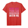 Order Mean Girls Obsessed With Me Pink Gradient Graphic T Shirt Unisex T-Shirt