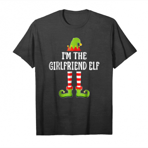 Buy I'm The Girlfriend Elf Group Matching Family Christmas Shirt Unisex T-Shirt