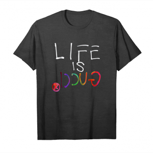 Trends Gucci Life Is Gucci T Shirts Inspired Teeshirt Unisex T-Shirt