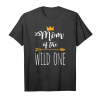 Buy Funny Shirt Cute Mom Of The Wild One Thing 1st Birthday Unisex T-Shirt