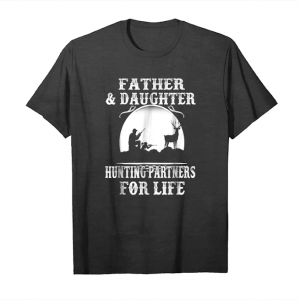 Buy Father And Daughter Hunting Partners For Life T Shirts Unisex T-Shirt