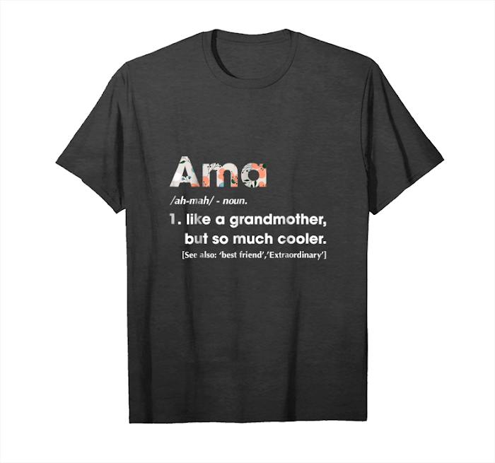 Order Ama Like Grandmother But So Much Cooler T Shirt Unisex T-Shirt