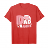 Trends Proud New Dad It's A Girl Shirt Gift Men New Daddy Unisex T-Shirt