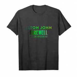 Order Elton John Farewell Yellow Brick Road Green+  T Shirt Unisex T-Shirt