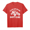 Get Can Am Hair Don't Care T Shirt Gift Unisex T-Shirt