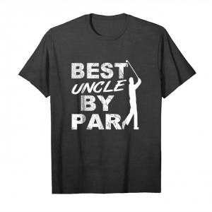 Trends Best Uncle By Par Funny Golf Fan Gift Shirt For Golf Lover Unisex T-Shirt