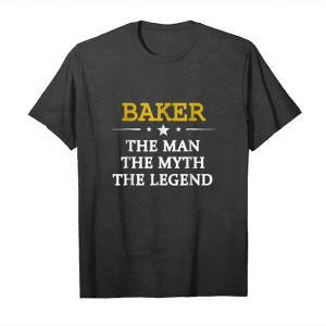 Trends Baker The Man The Myth The Legend T Shirt First Name Tee Unisex T-Shirt