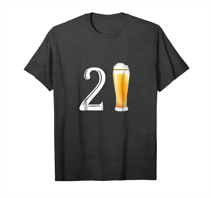 Get Now 21 Years Old, 21st Birthday Men's T Shirt Gift Cheers Unisex T-Shirt