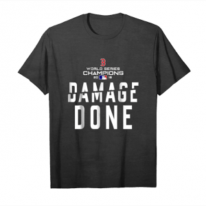 Cool 'boston Red Sox World Series Champion 2018 Damage Done Sh Unisex T-Shirt
