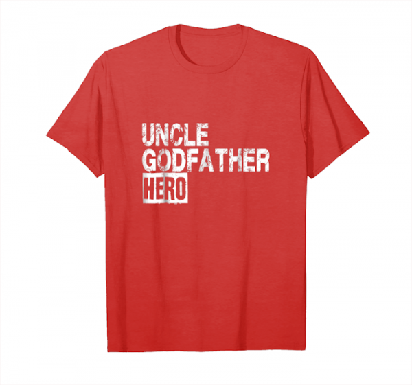 Order Now Mens Uncle T Shirt Cool Godfather Hero Family Gift Tee Unisex T-Shirt
