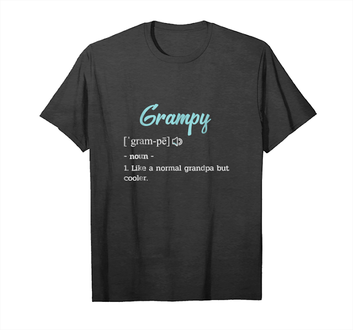 Trends Mens Grampy Funny Definition Shirt Grandpa Grampy Gift Father Day Unisex T-Shirt