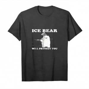 Trending Ice Bear Will Protect You Graphic Bear Lovers Gift T Shirt Unisex T-Shirt