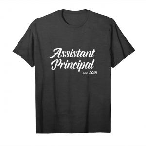 Buy Now Gift For New Assistant Principals Est 2018 T Shirt_1 Unisex T-Shirt