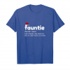 Buy Fauntie Definition Tshirt Christmas Gift For The Best Aunt Unisex T-Shirt