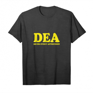Get Dea Drink Every Afternoon T Shirt Unisex T-Shirt