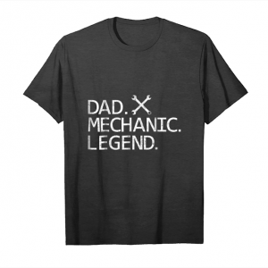 Order Dad Mechanic Legend Tshirt   Best Gifts For Daddy Unisex T-Shirt