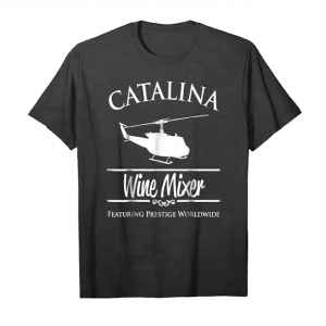 Get Now Catalina Wine Mixer Prestige Worldwide Tshirt Unisex T-Shirt