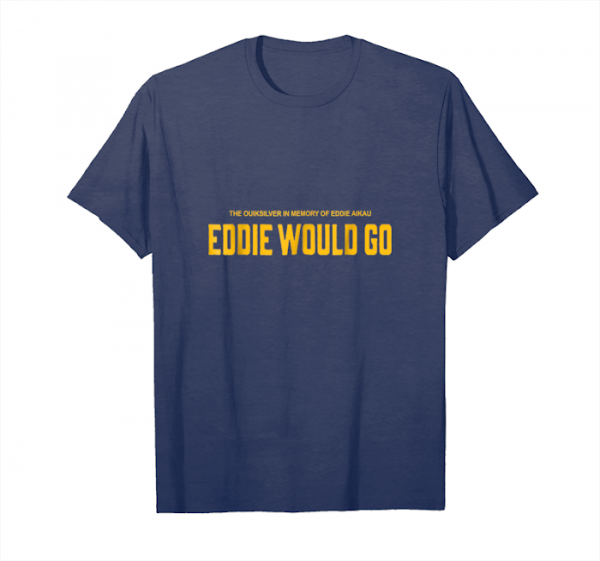 Buy Awesome Eddie Would Shirt Unisex T-Shirt