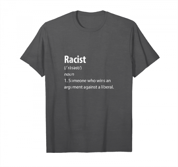 Order Racist Definition Republican T Shirt Unisex T-Shirt