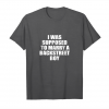 Trends I Was Supposed To Marry A Backstreet Boy T Shirt Unisex T-Shirt