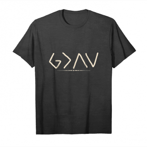 Get Now God Is Greater Than The Highs And Lows T Shirt Unisex T-Shirt