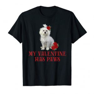 Get My Valentine Has Paws Maltese Dog Tshirt For Women Wife Gift