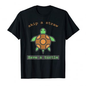 Trending Skip The Straw And Save A Turtle Meme T Shirt