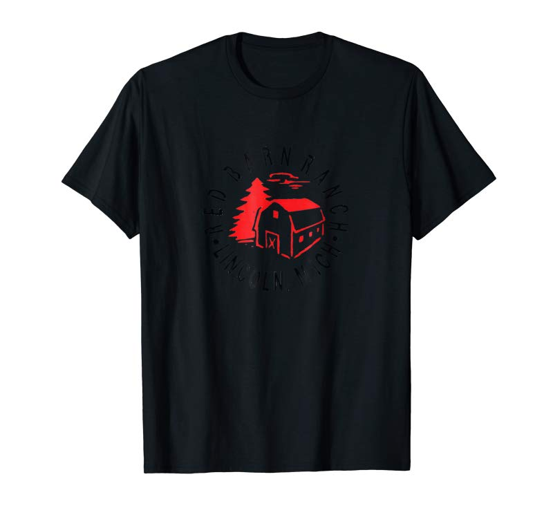 Order Now Red Barn Ranch - Lincoln, Michigan - Hunting T-Shirt