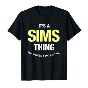 Get Now Sims Thing Family Last Name Surname Funny T-Shirt