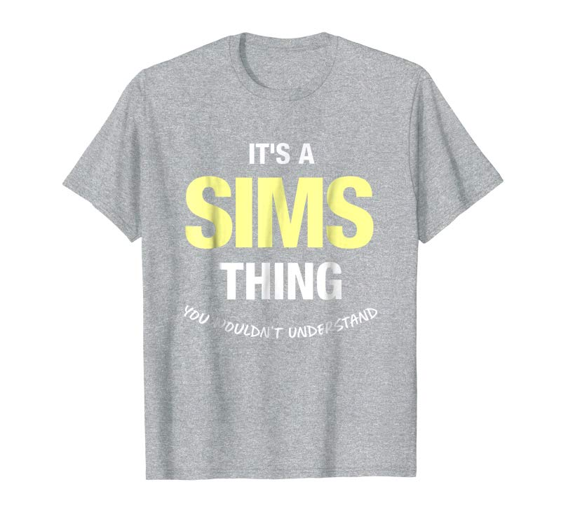 e18a58644 Get Now Sims Thing Family Last Name Surname Funny T-Shirt - Tees.Design
