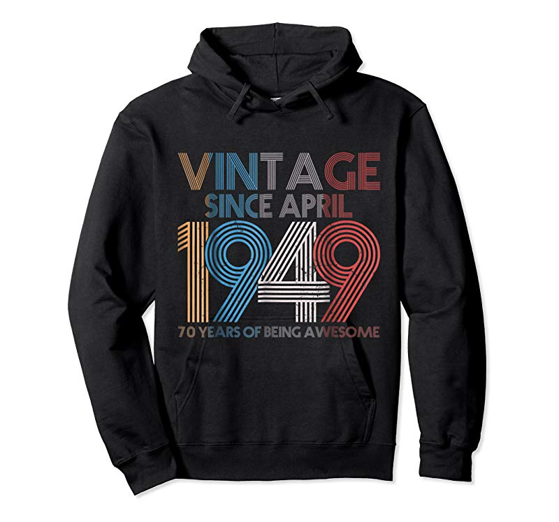 cac1476b Buy Now Awesome Vintage Since April 1949 T-Shirt 70th Birthday Gift ...