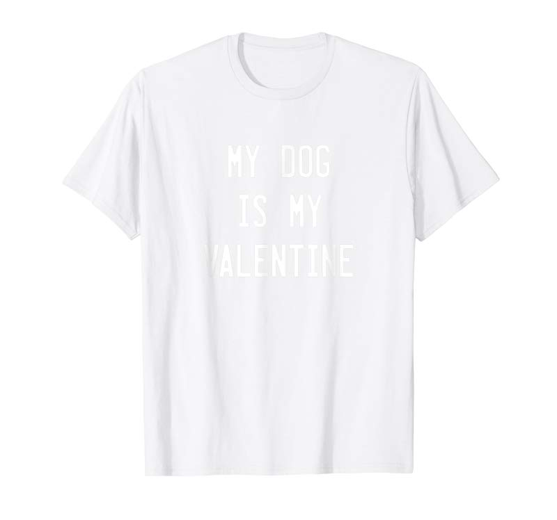 124ba22ba1ae Buy Now Dogs Valentines Day Gift, My Dog Is My Valentine T-Shirt ...
