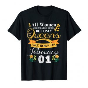 Buy Queens Are Born On 1st Of February T-Shirt For Women Queen